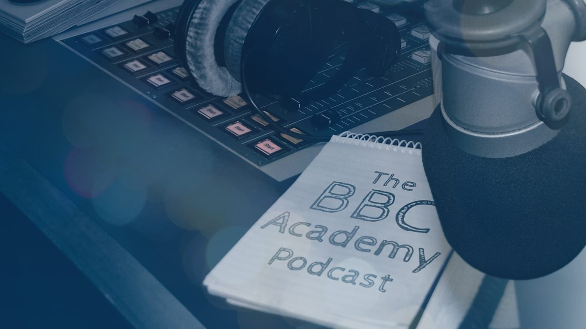 Bbc Radio The Bbc Academy Podcast Downloads