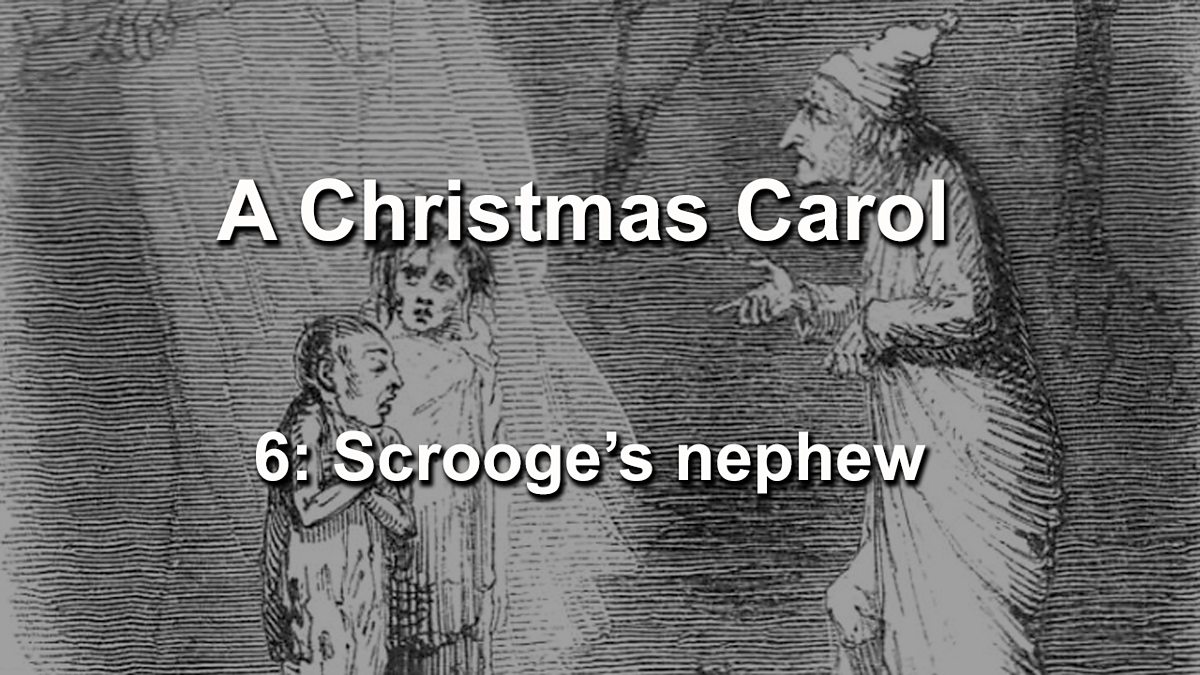 School Radio - A Christmas Carol, 6: Scrooge's Nephew