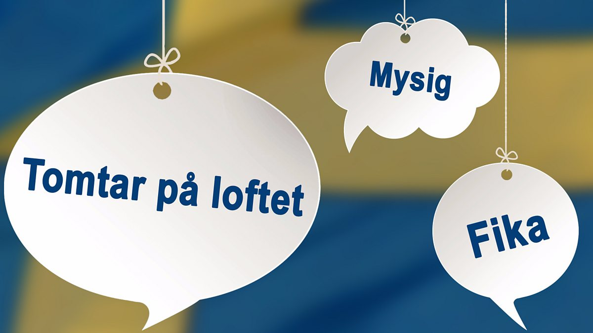 Bbc Radio 4 Funny In Four 12 Swedish Phrases That Are Well Worth