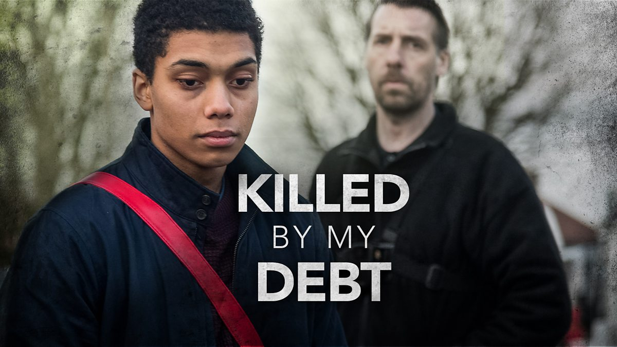 Killed By My Debt - Episode 11-08-2019