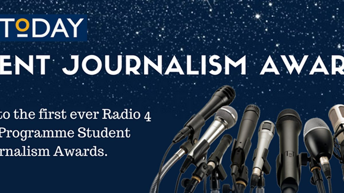 bbc.co.uk - Today - Today Student Journalism Awards - BBC Radio 4