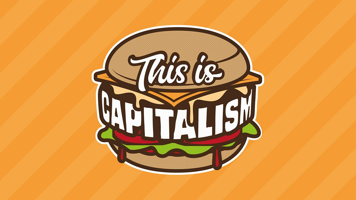 BBC Radio 4 - This is Capitalism, Turbo-Capitalism: The New Age of Capitalism - Episode 7
