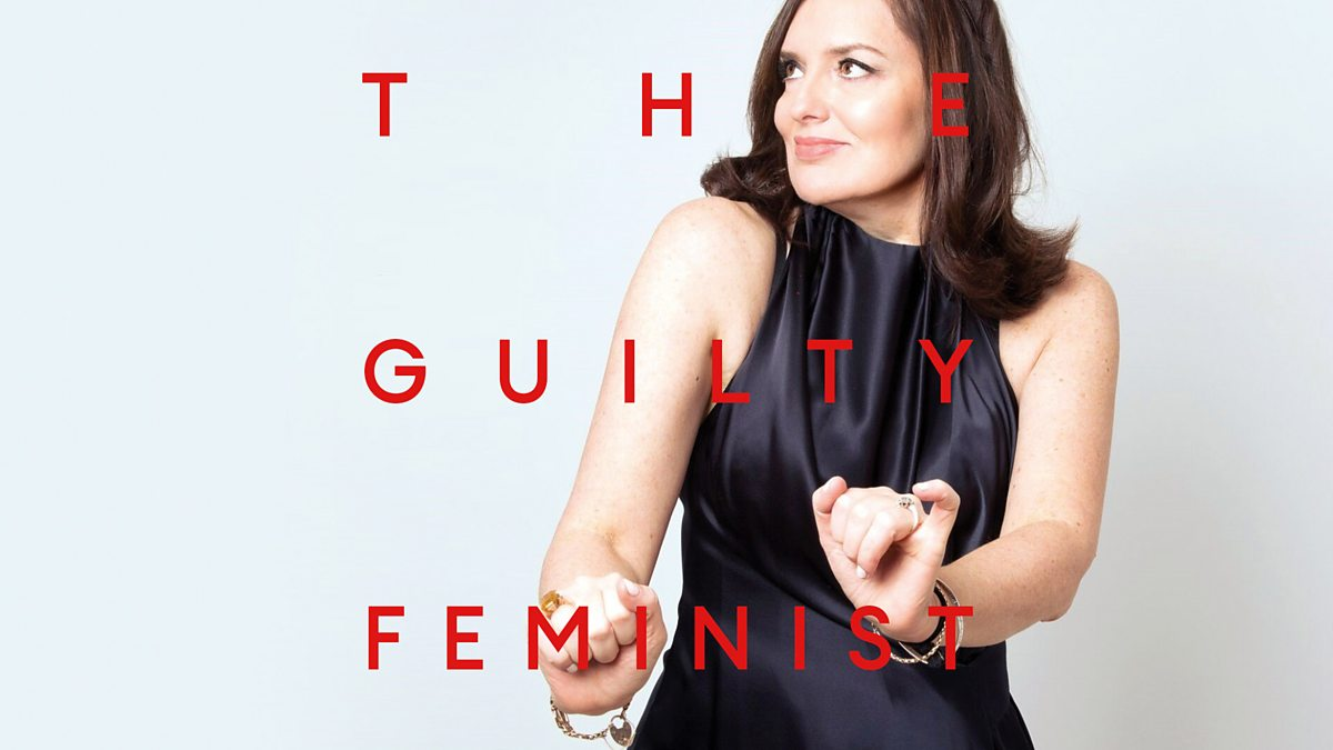 BBC Sounds - The Guilty Feminist