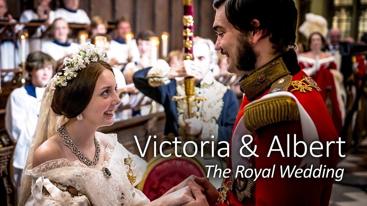 Victoria & Albert: The Royal Wedding - Episode 26-08-2019