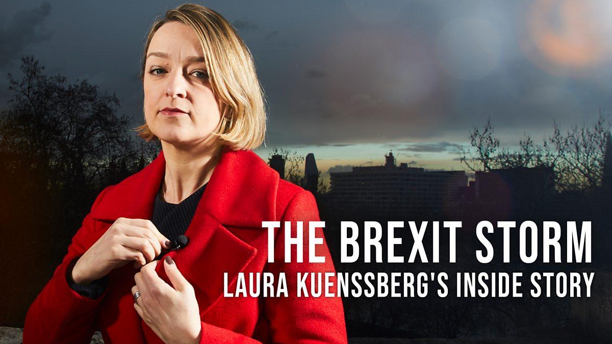 The Brexit Storm: Laura Kuenssberg's Inside Story - Episode 29-01-2020
