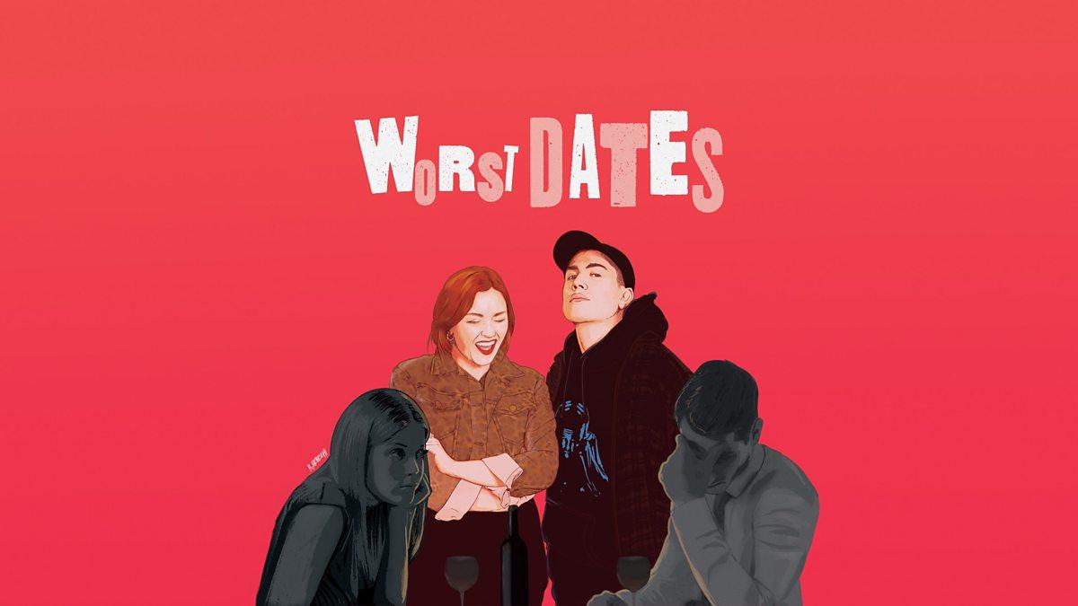BBC Radio 1 - Radio 1 Comedy, Worst Dates, Episode 13