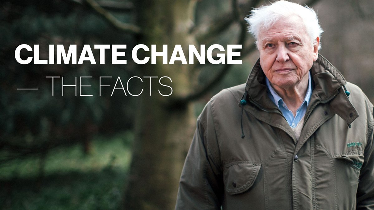 BBC One - Climate Change - The Facts