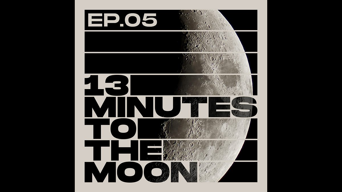 05 >> Bbc World Service 13 Minutes To The Moon Ep 05 The Fourth Astronaut