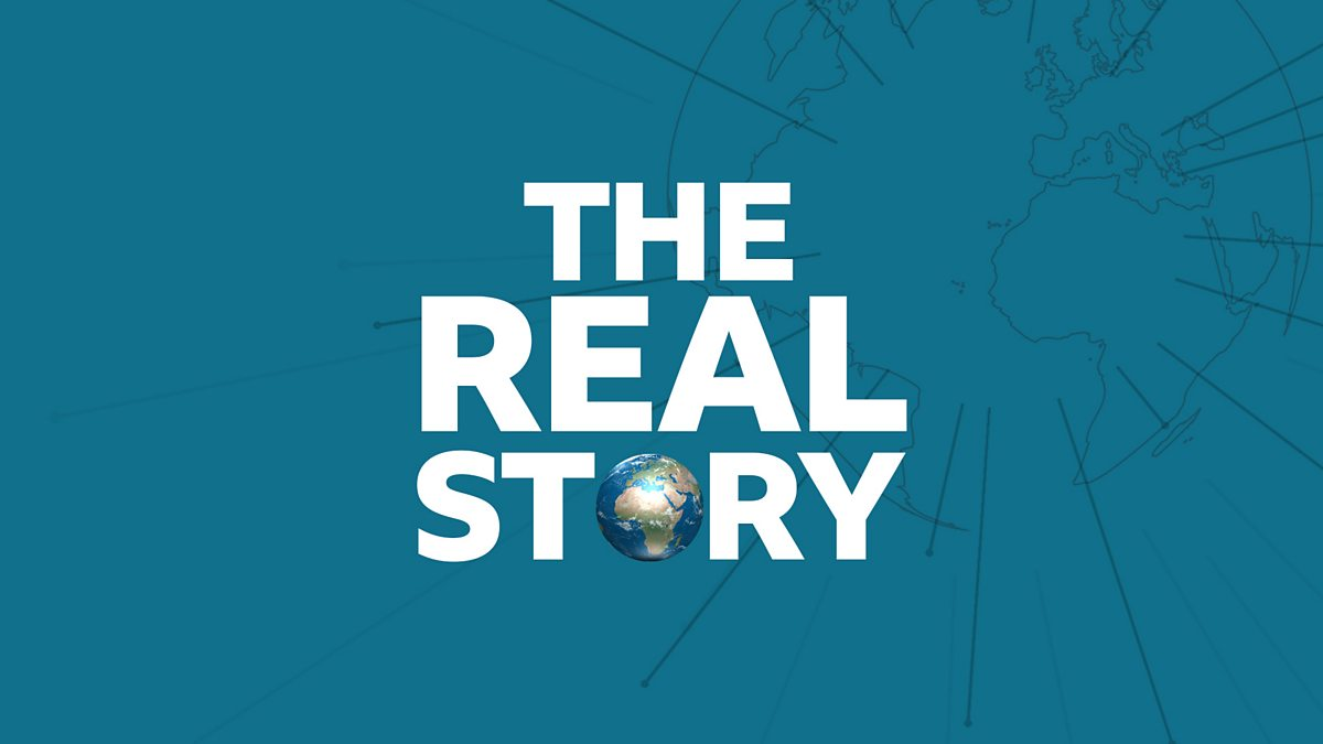 BBC World Service - The Real Story