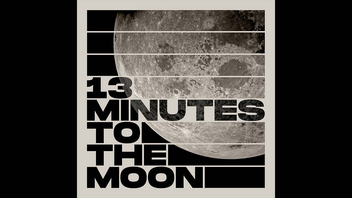 BBC World Service - 13 Minutes to the Moon
