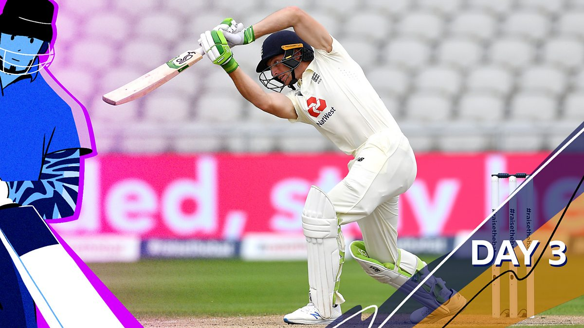 Bbc Sport Cricket Today At The Test England V Pakistan 2020 First Test Day Three Highlights
