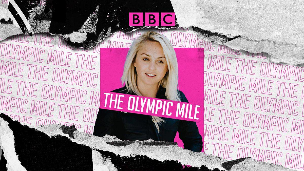 BBC Radio 5 live - The Olympic Mile
