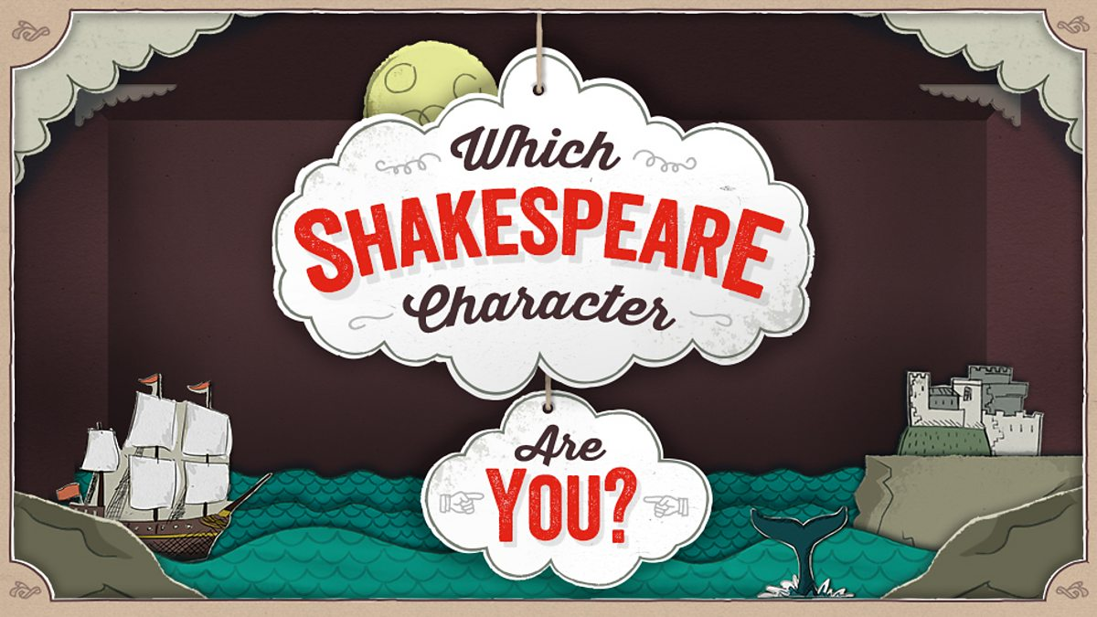 Which Shakespeare character are you? - BBC Bitesize