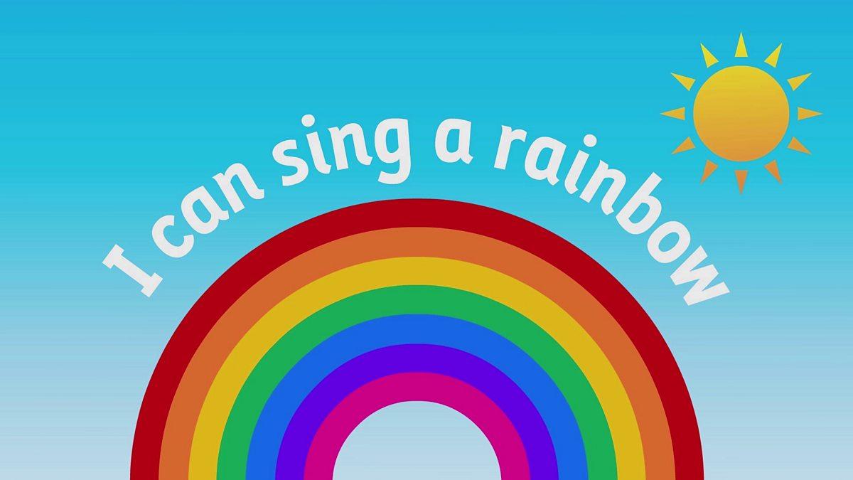 I Can Sing A Rainbow Bbc Teach
