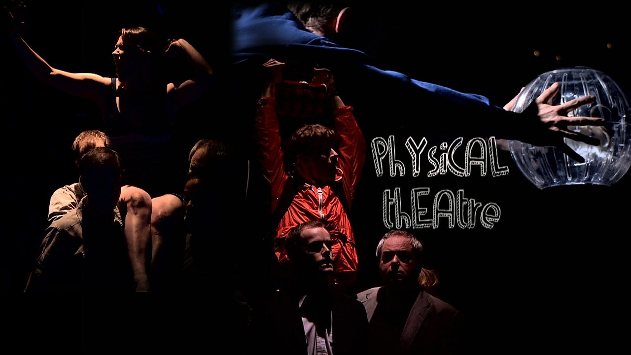 What is Physical Theatre?