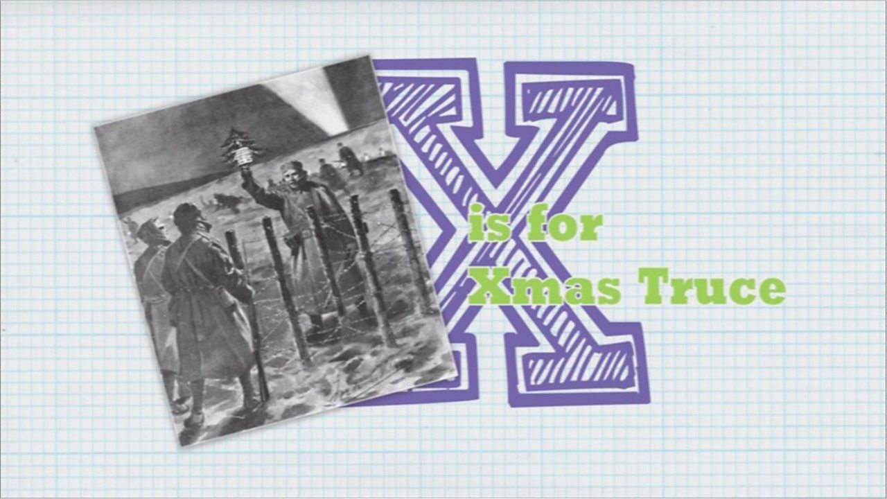 X is for Xmas Truce