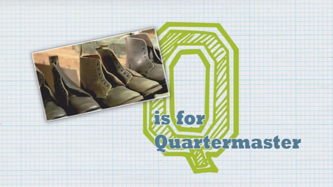 Q is for Quartermaster