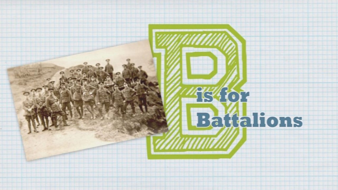 B is for Battalions