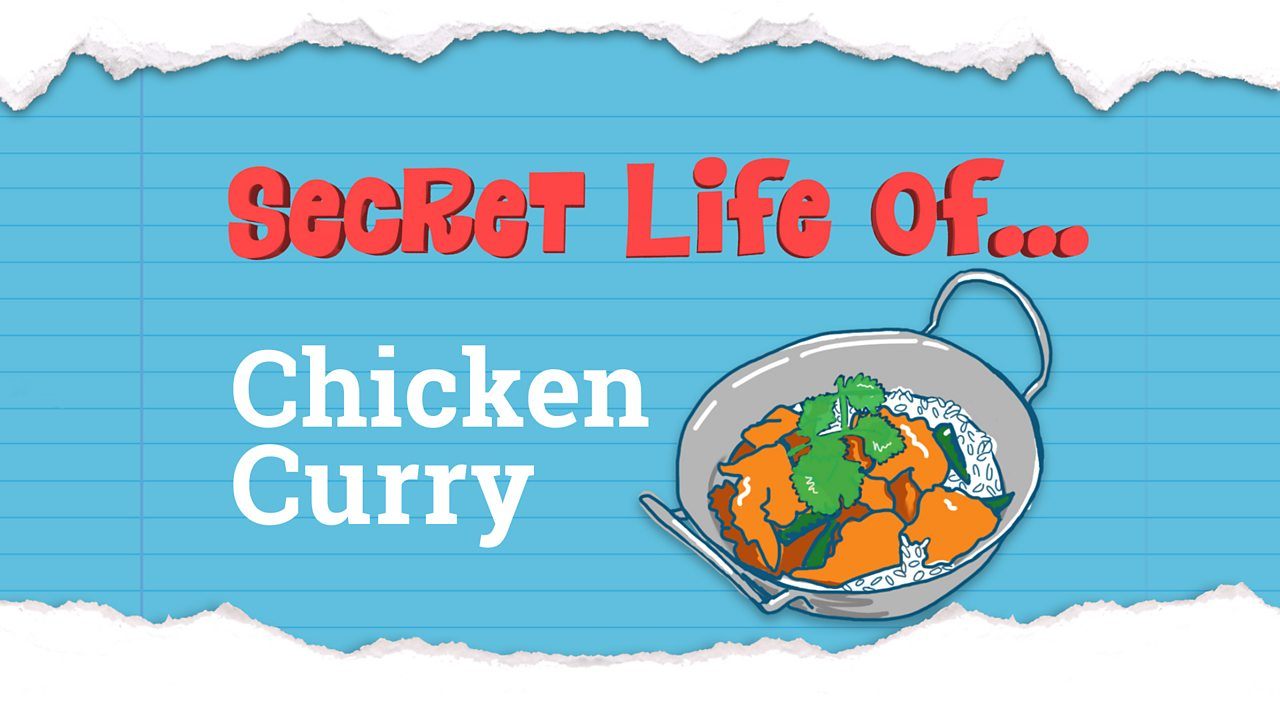 The story behind Chicken Curry