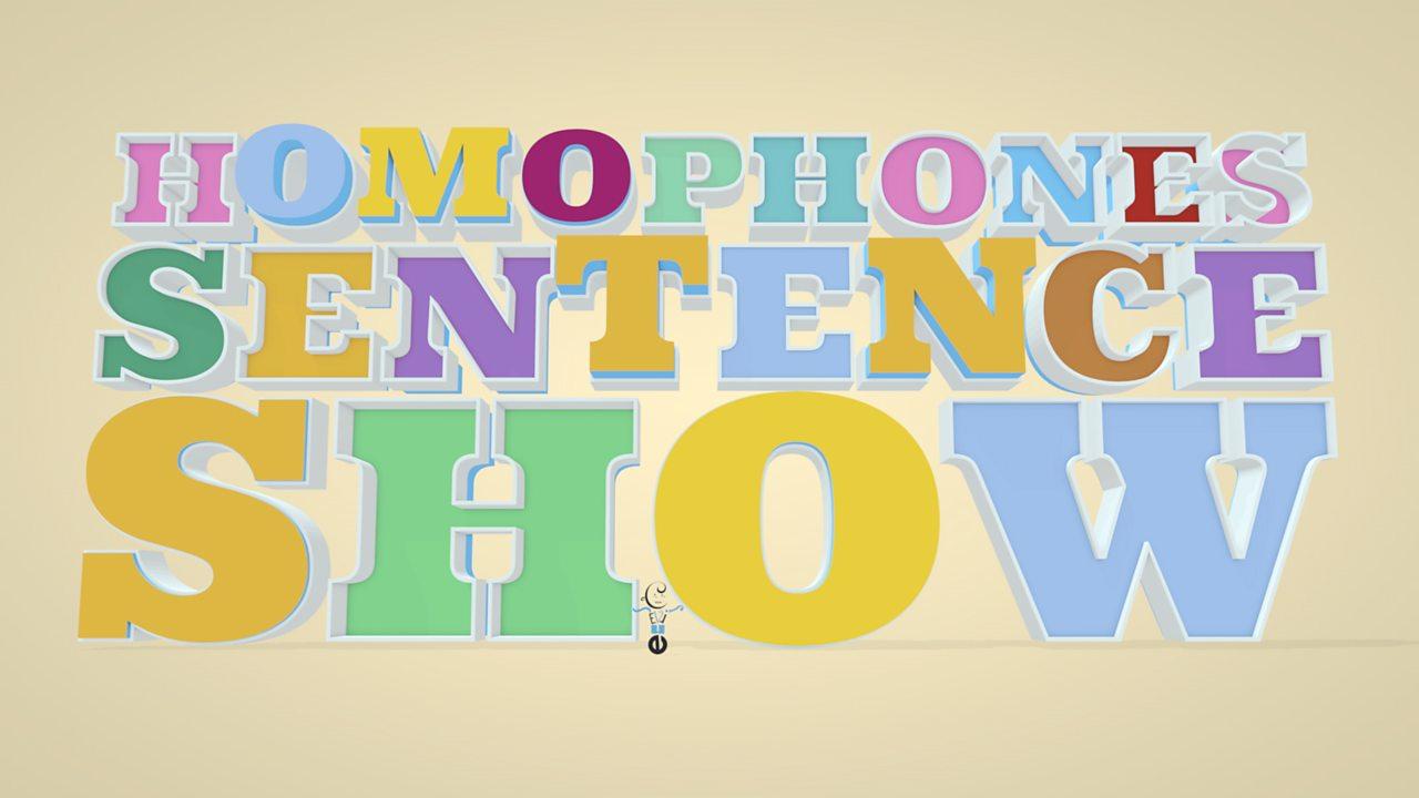Homophone sentence show