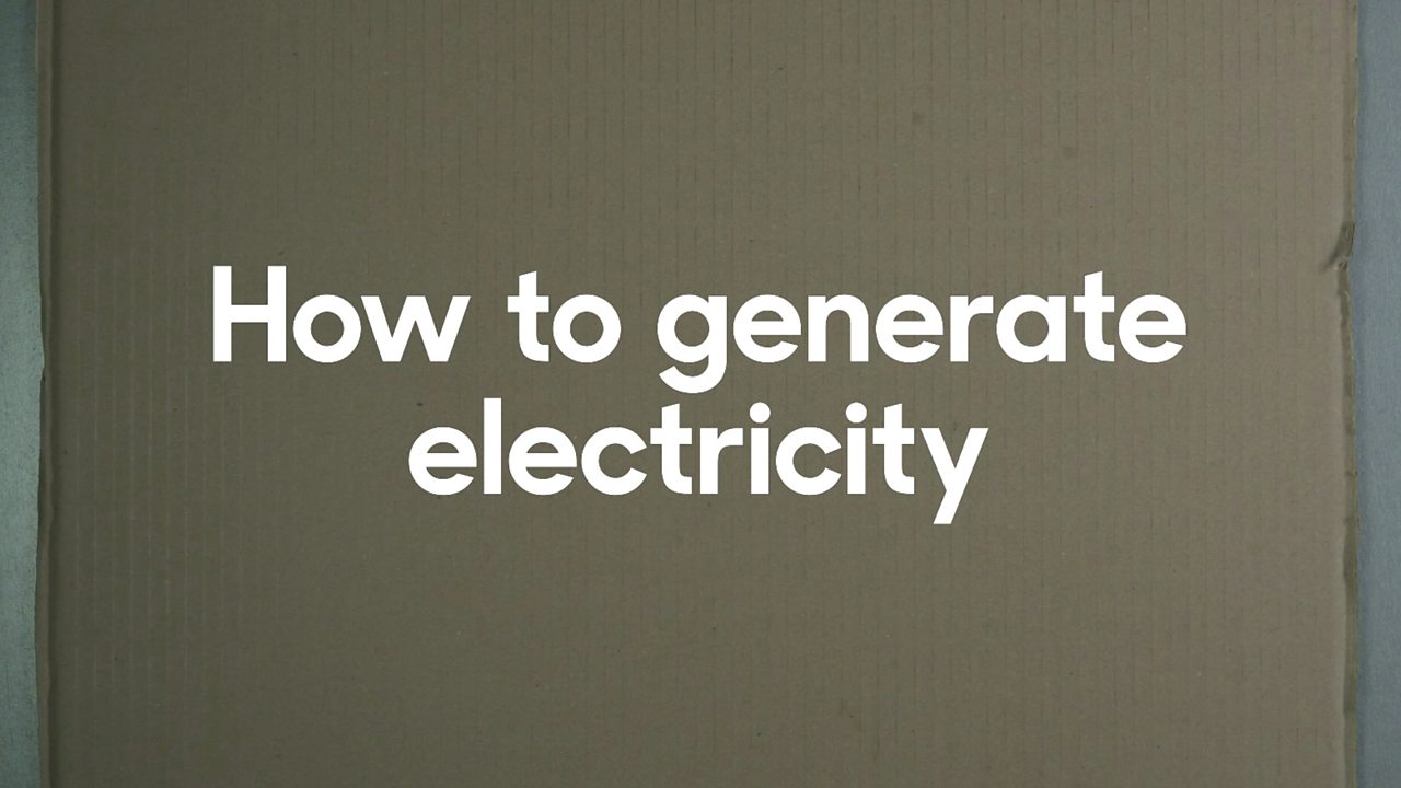 How to generate electricity