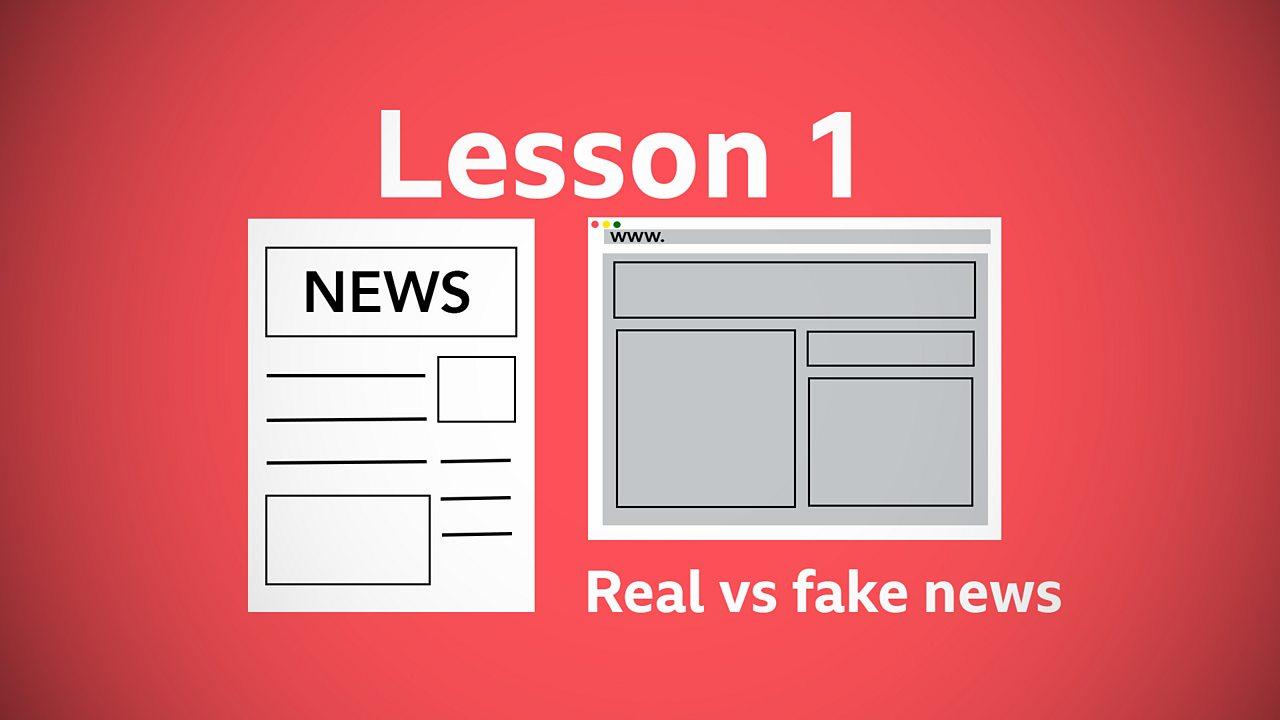 Lesson 1: Real versus fake news