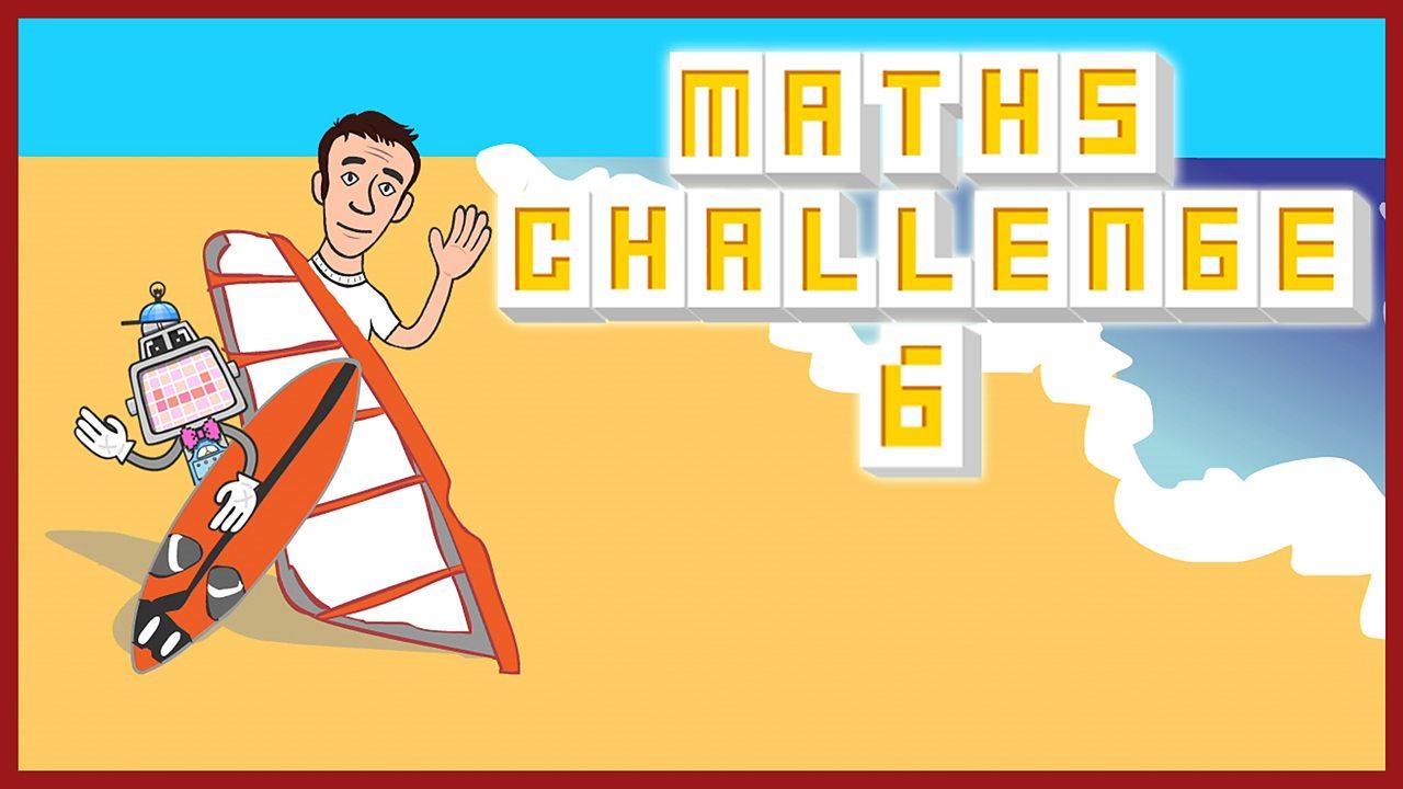 Maths Challenge Quiz 6 - Download / print transcript (pdf)