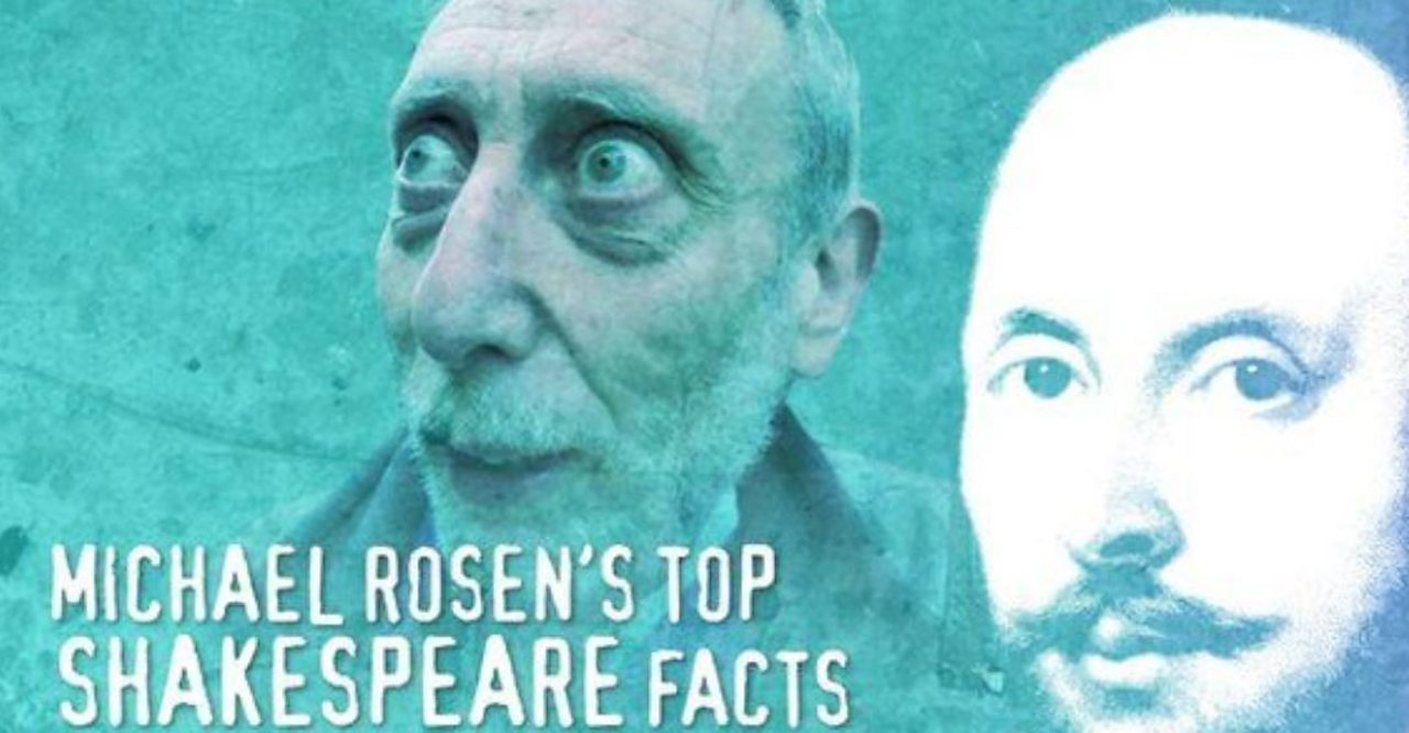 Michael Rosen's seven Shakespeare facts you might not know