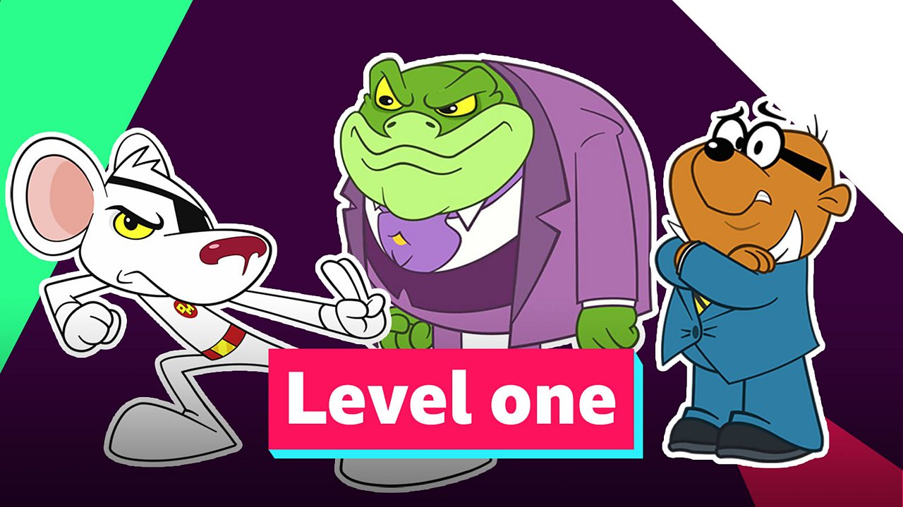 Just for Fun: Danger Mouse Level One