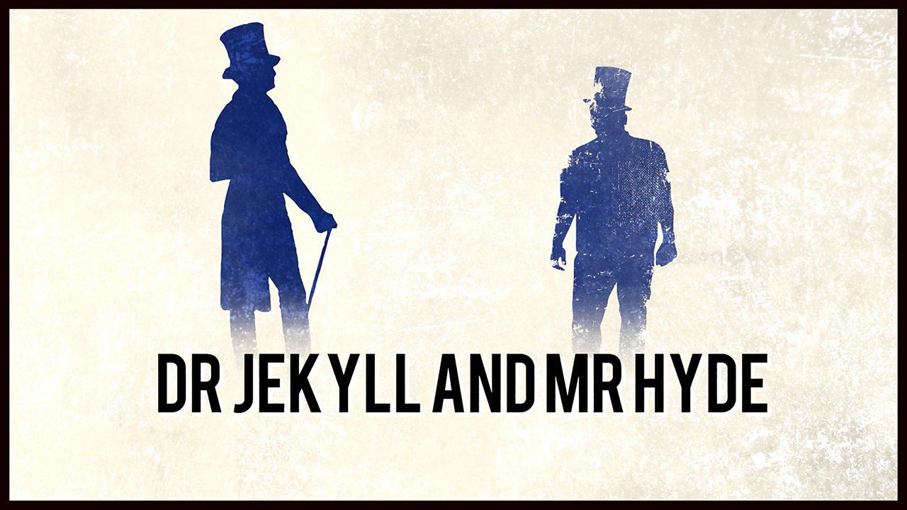 BBC Teach: Dr Jekyll and Mr Hyde - Song: Themes