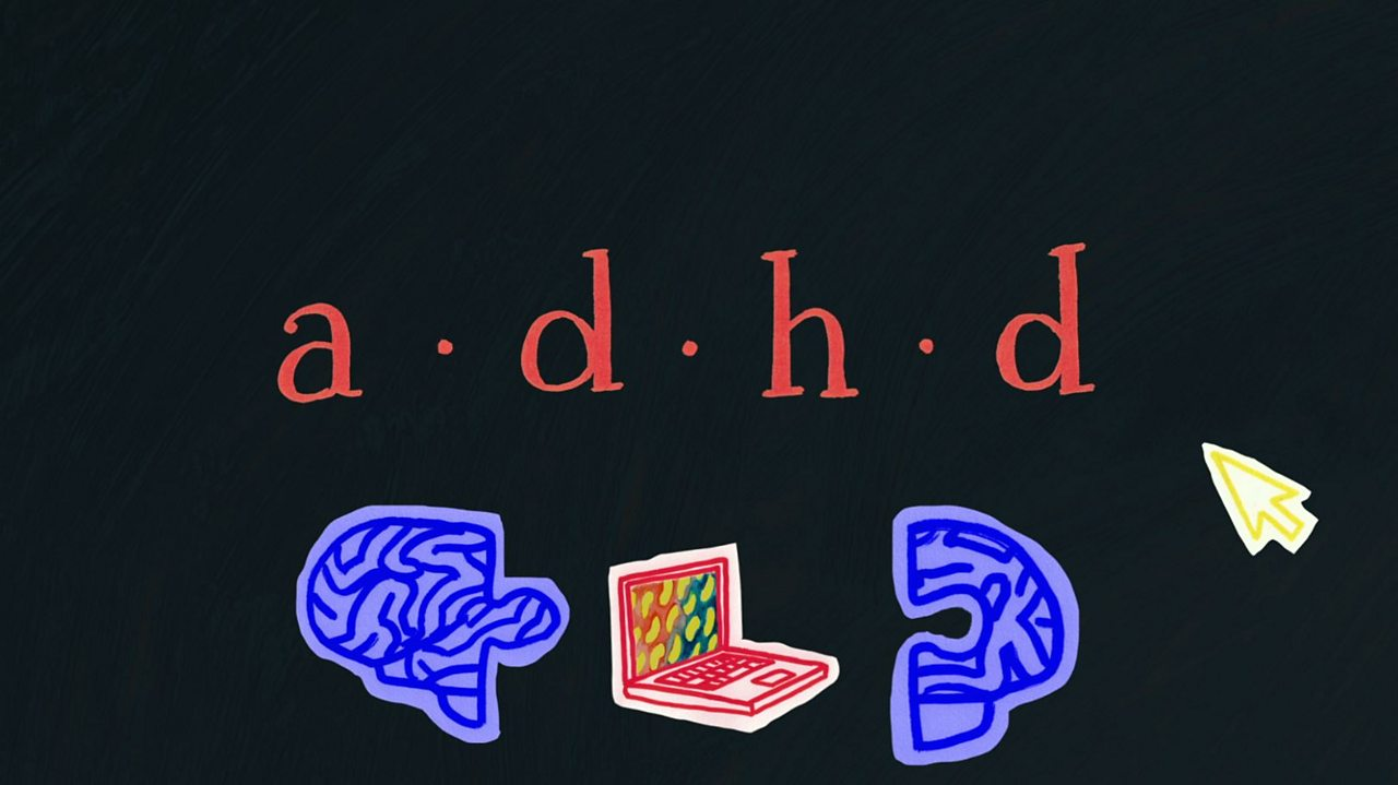 ADHD: Abbie's story