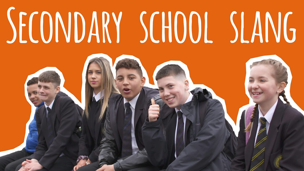 Secondary school slang
