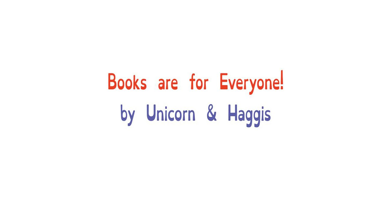 Book page showing title and authors: Books are for Everyone by Unicorn and Haggis