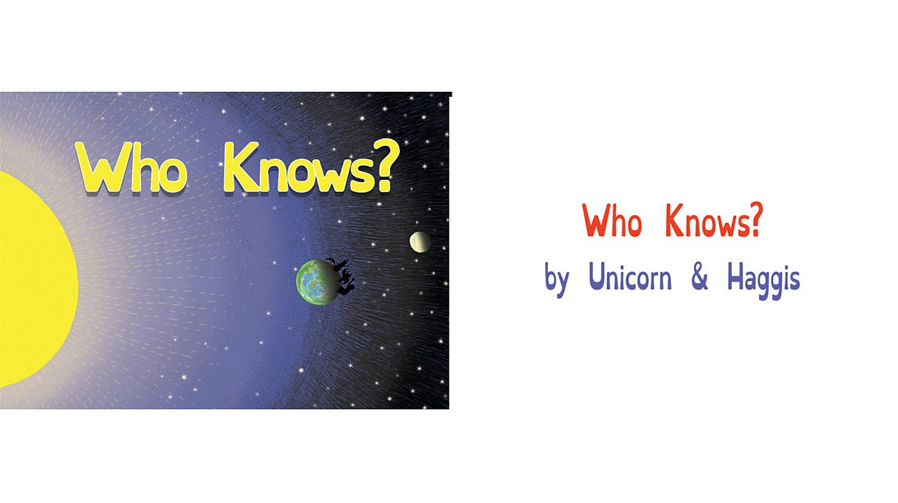 """Book pages showing an illustration of Sun, Earth and Moon, with title and authors: """"Who Knows?"""" by Unicorn and Haggis"""