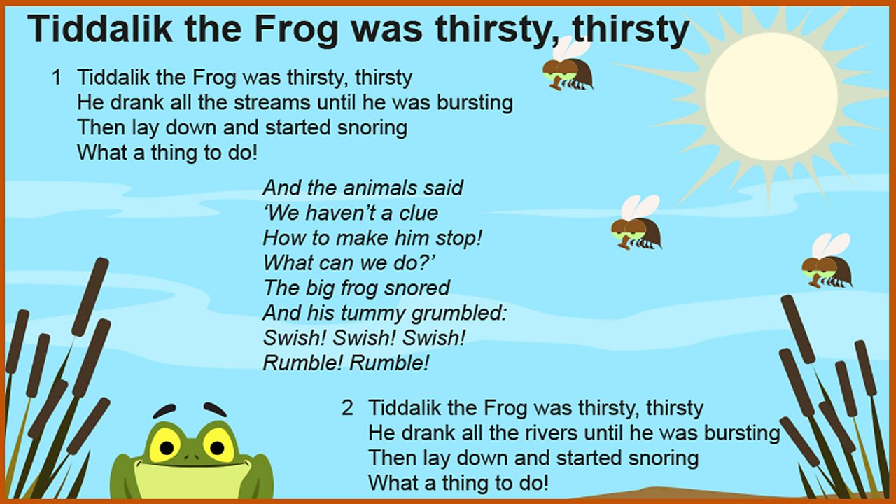 Lyrics: 'Tiddalik the Frog was thirsty, thirsty'