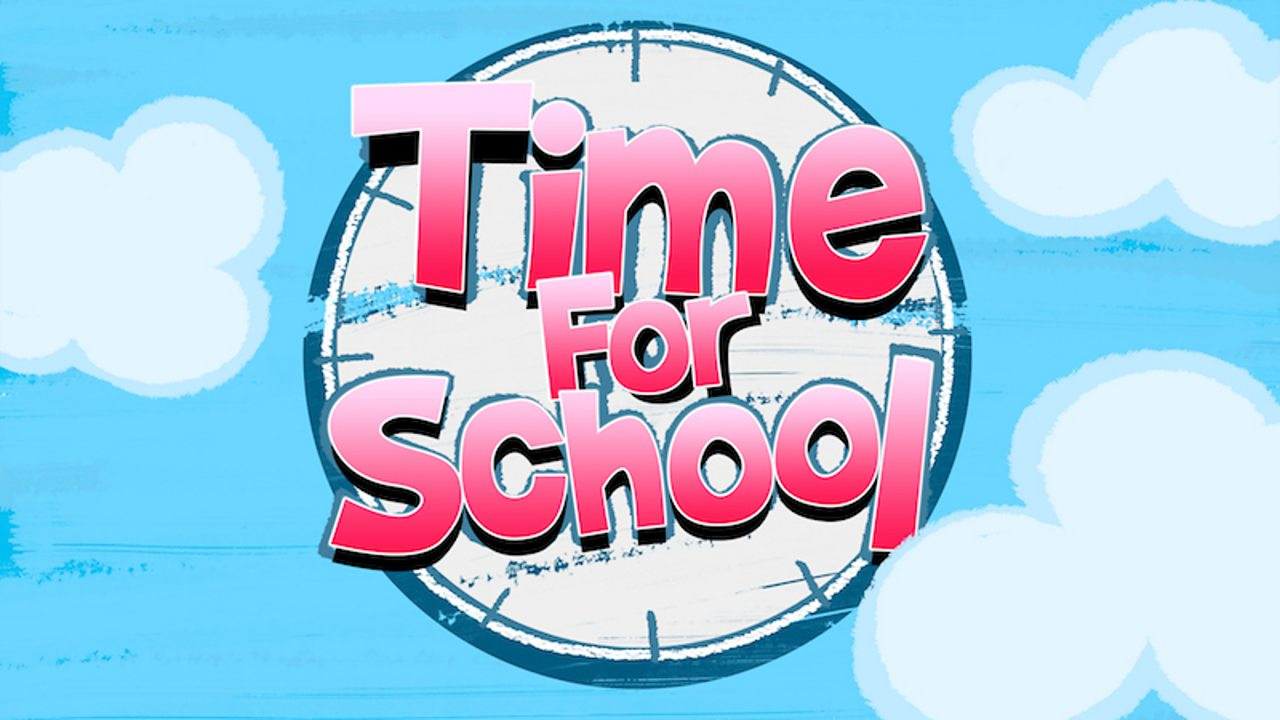 Watch Cbeebies' Time for School
