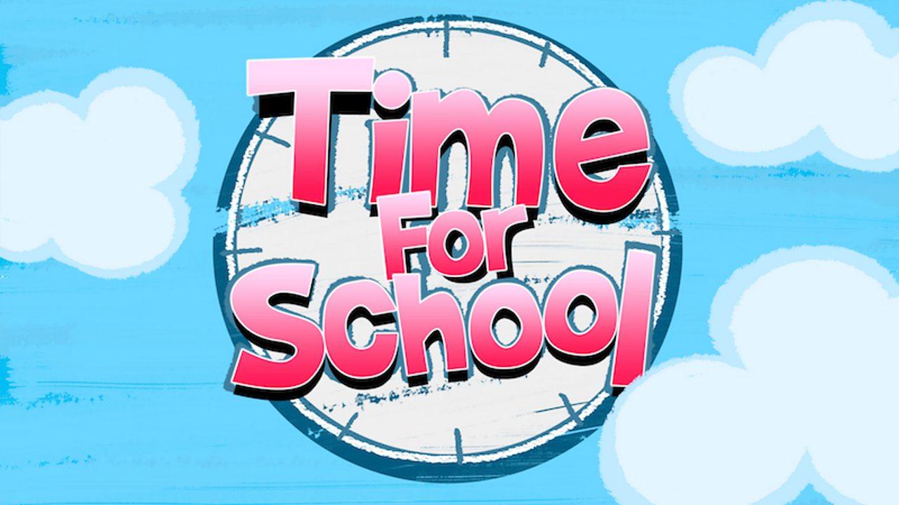 Watch Cbeebies' Time for School