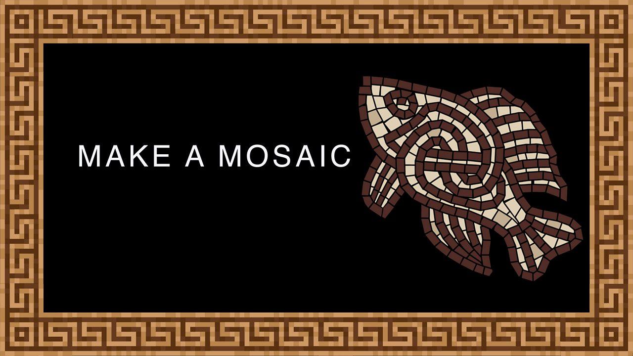 8. Make a mosaic
