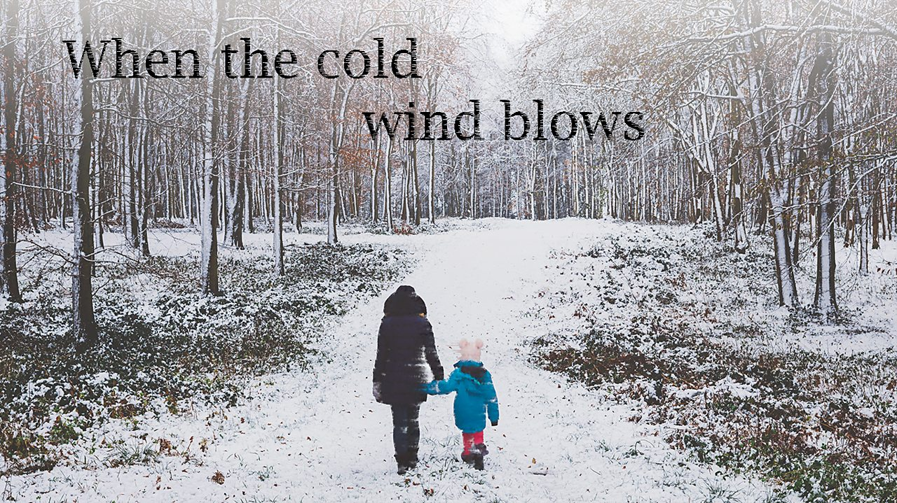 When the Cold Wind Blows lyrics and lesson plans