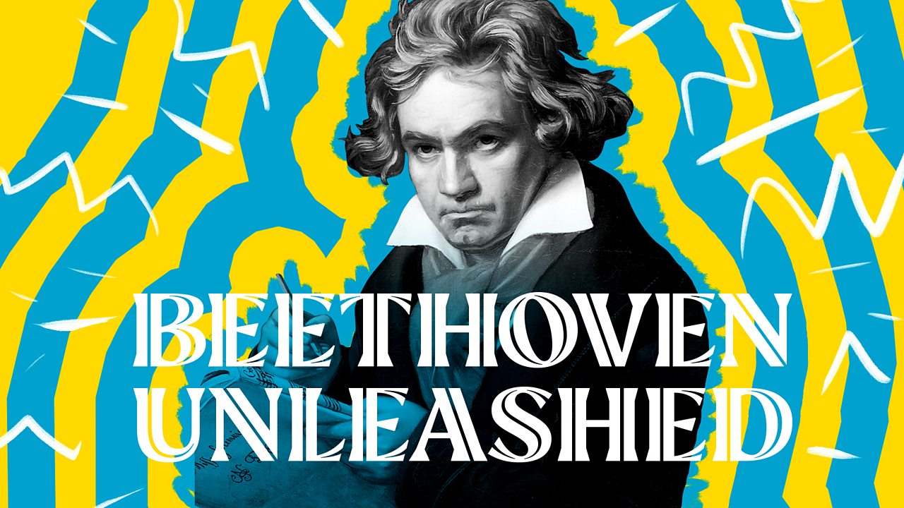Beethoven Unleashed