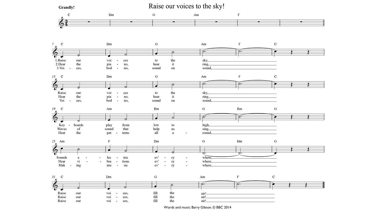 Raise our voices to the sky! Music
