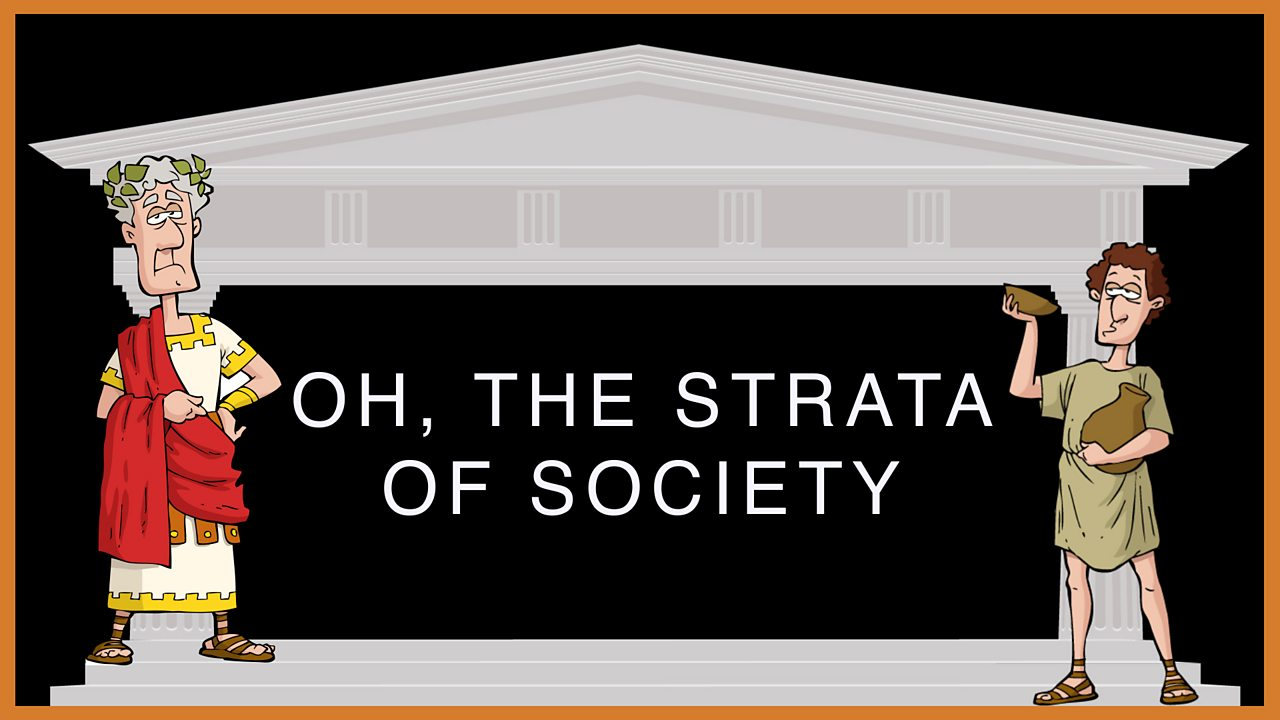 4. Oh, the strata of society