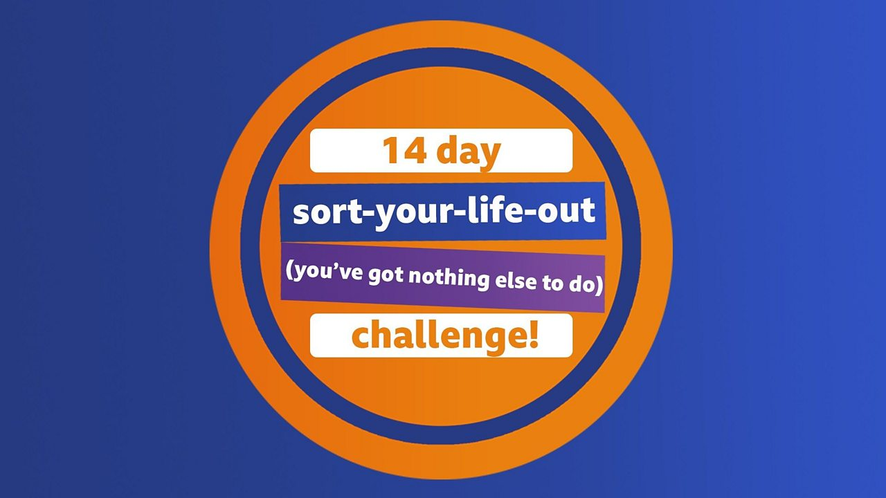 The BBC Bitesize 14 day sort-your-life-out challenge