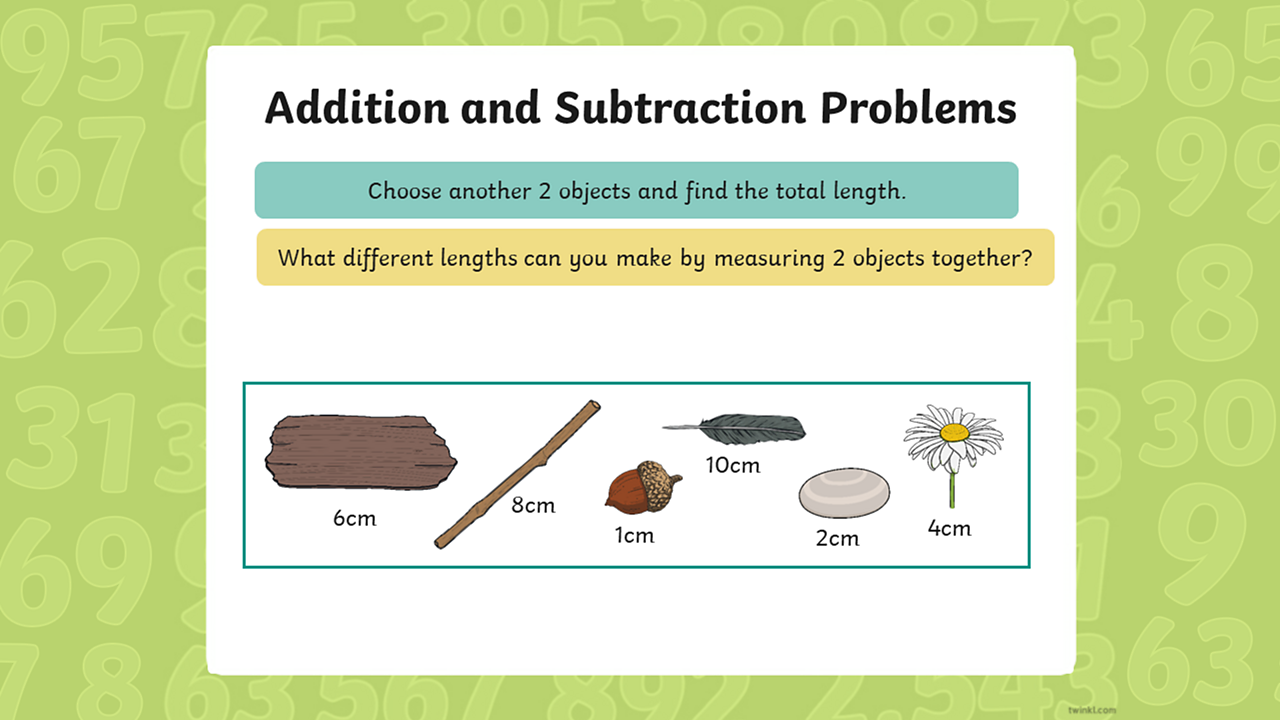"A text box in the picture asks ""What different lengths can you make by measuring 2 objects together"" and shows all of the items from slide two."