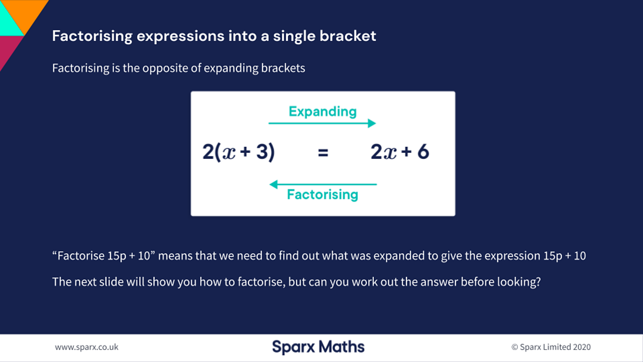 Factorising expressions into a single bracket
