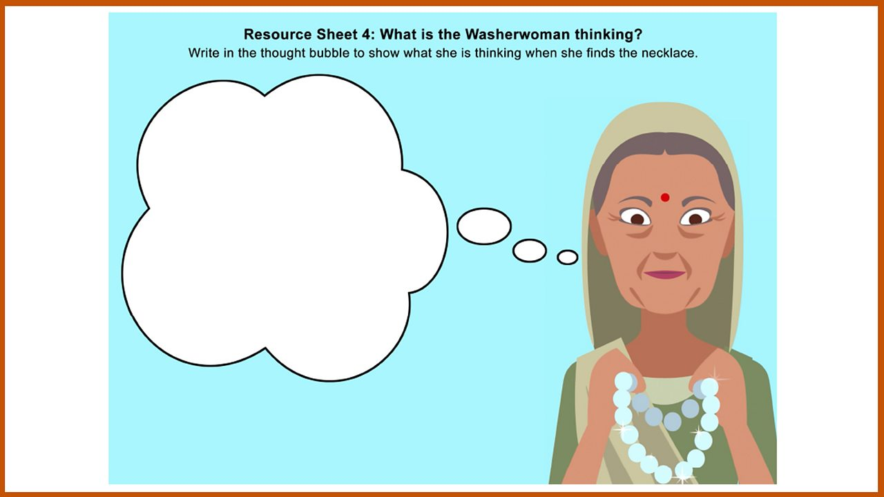 Resource Sheet 4: The Washerwoman's thoughts