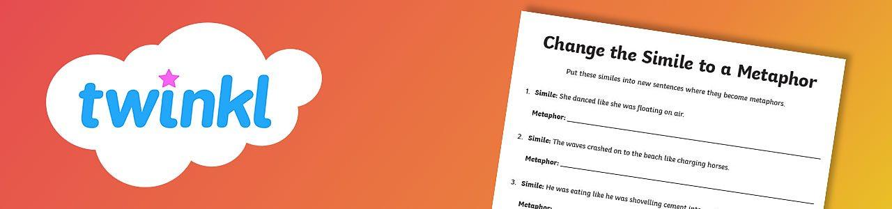 Simile to a metaphor worksheet