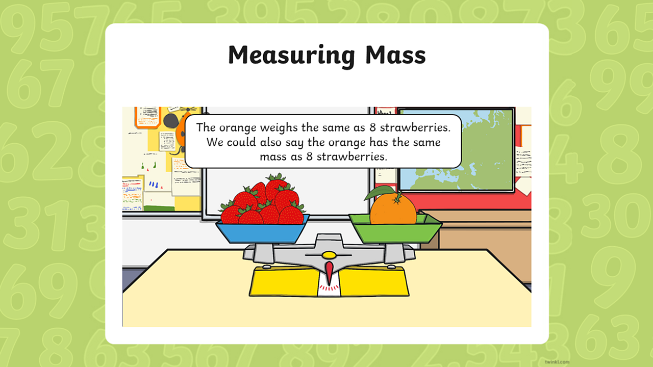 Above the strawberries and orange on the balance scales reads a label: The orange weighs the same as 8 strawberries. We could also say the orange has the same mass as 8 strawberries.