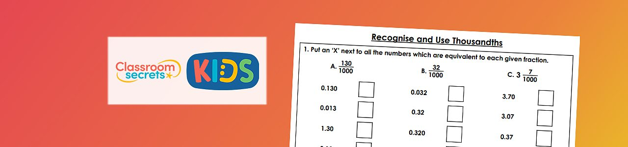 Recognise and use thousandths worksheet