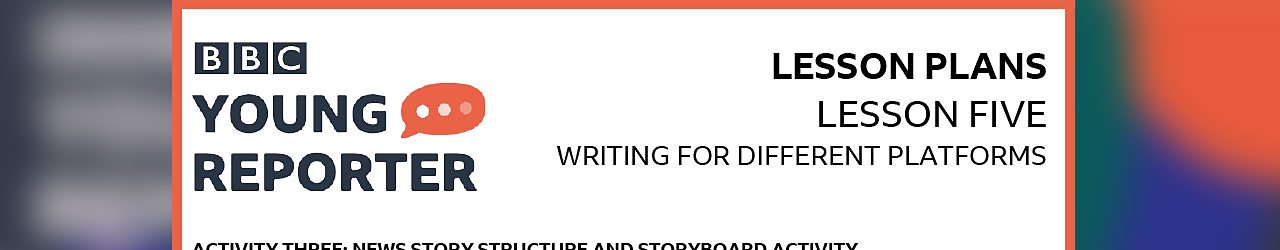 Activity 3: News story structure and storyboard activity